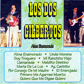 Thumbnail for the Los Dos Gilbertos - Alma Enamorada link, provided by host site