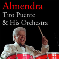 Thumbnail for the Tito Puente & His Orchestra - Almendra link, provided by host site