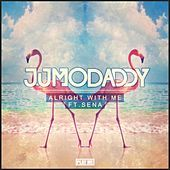Thumbnail for the JumoDaddy - Alright with Me link, provided by host site