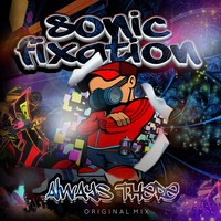 Thumbnail for the Sonic Fixation - Always There link, provided by host site