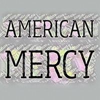 Thumbnail for the Various Artists - American Mercy link, provided by host site