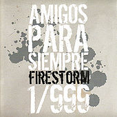 Thumbnail for the Firestorm - Amigos Para Siempre link, provided by host site