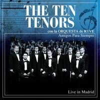 Thumbnail for the The Ten Tenors - Amigos Para Siempre [con la Orquesta de RTVE] link, provided by host site