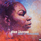 Thumbnail for the Nina Simone - Angel Of The Morning link, provided by host site