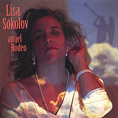 Thumbnail for the Lisa Sokolov - Angel Rodeo link, provided by host site
