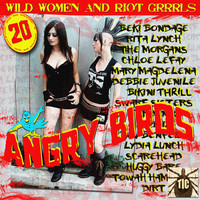 Thumbnail for the Various Artists - Angry Birds - Wild Women And Riot Grrrls link, provided by host site