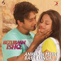 "Thumbnail for the Rupesh Verma - Ankhon Mein Basa Lunga (From ""Bezubaan Ishq"") link, provided by host site"