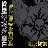 Thumbnail for the The Angry Kids - Annie Taylor link, provided by host site