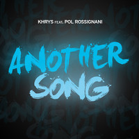 Thumbnail for the Khrys - Another Song (Original Mix) - Original Mix link, provided by host site