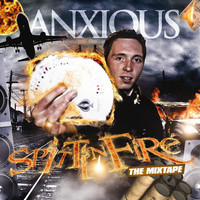 Thumbnail for the Anxious - Anxious Spittin Fire link, provided by host site