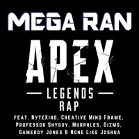 Thumbnail for the Mega Ran - Apex Legends link, provided by host site