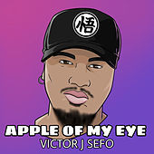 Thumbnail for the Victor J Sefo - Apple of My Eye link, provided by host site