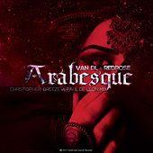 Thumbnail for the Van DL - Arabesque (Christopher Breeze Vs. Paul De Leon Mix) link, provided by host site