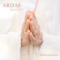 Thumbnail for the Prabhu Nam Kaur - Ardas link, provided by host site