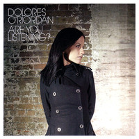 Thumbnail for the Dolores O'Riordan - Are You Listening? link, provided by host site