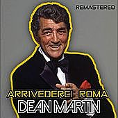 Thumbnail for the Dean Martin - Arrivederci Roma link, provided by host site