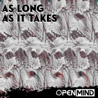 Thumbnail for the Open Mind - As Long as It Takes link, provided by host site