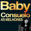 Thumbnail for the Baby Consuelo - As Melhores link, provided by host site