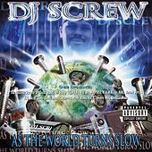 Thumbnail for the DJ Screw - As the World Turns Slow link, provided by host site