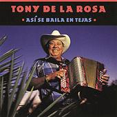 Thumbnail for the Tony de la Rosa - Así Se Baila En Tejas link, provided by host site