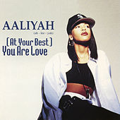 Thumbnail for the Aaliyah - (At Your Best) You Are Love link, provided by host site