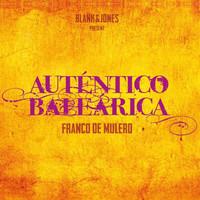 Thumbnail for the Franco De Mulero - Auténtico Baleárica - Continuous Mix link, provided by host site