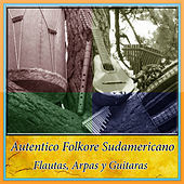 Thumbnail for the Los Calchakis - Autentico Folkore Sudamericano - Flautas, Arpas y Guitaras link, provided by host site