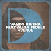 Thumbnail for the Sandy Rivera - Avenue link, provided by host site