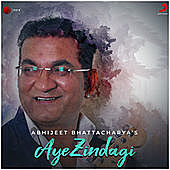 Thumbnail for the Abhijeet - Aye Zindagi link, provided by host site