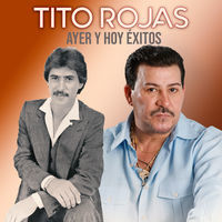 Thumbnail for the Tito Rojas - Ayer y Hoy Éxitos link, provided by host site