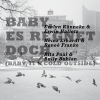 Thumbnail for the Evelyn Künneke - Baby, Es Regnet Doch (Baby, It's Cold Outside) link, provided by host site