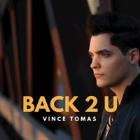 Thumbnail for the Vince Tomas - Back 2 U link, provided by host site