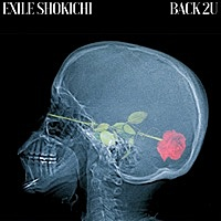 Thumbnail for the EXILE SHOKICHI - Back 2U link, provided by host site