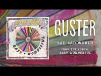 """Thumbnail for the Guster - """"Bad Bad World"""" [Best Quality] link, provided by host site"""