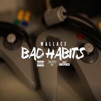 Thumbnail for the Wallace - Bad Habits link, provided by host site