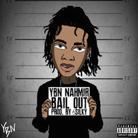 Thumbnail for the YBN Nahmir - Bail Out link, provided by host site