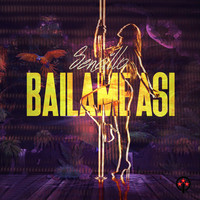 Thumbnail for the Sencillo - Bailame Asi link, provided by host site