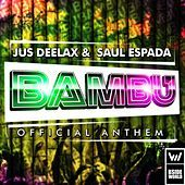Thumbnail for the Jus Deelax - Bambu link, provided by host site