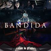 Thumbnail for the Bonde da Stronda - Bandida link, provided by host site