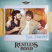 Thumbnail for the Restless Road - Bar Friends link, provided by host site