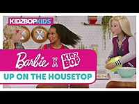 Thumbnail for the Kidz Bop Kids - Up On The Housetop link, provided by host site
