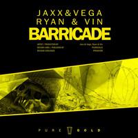 Thumbnail for the Jaxx & Vega - Barricade link, provided by host site