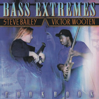 Thumbnail for the Victor Wooten - Bass Extremes: Cook Book link, provided by host site