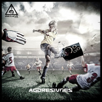 Thumbnail for the Aggresivnes - Bass Is Kicking link, provided by host site