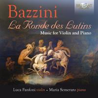 Thumbnail for the Antonio Bazzini - Bazzini: La Ronde des Lutins link, provided by host site
