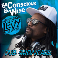 Thumbnail for the General Levy - Be Conscious & Wise: Dub Showcase link, provided by host site