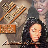 Thumbnail for the Antoinette Roberson - Be Free link, provided by host site
