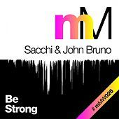 Thumbnail for the Sacchi - Be Strong link, provided by host site