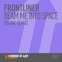 Thumbnail for the Frontliner - Beam Me Into Space (Envine Remix) link, provided by host site