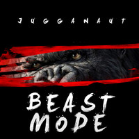 Thumbnail for the Jugganaut - Beast Mode link, provided by host site